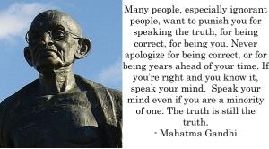 Dr, Gary, Davis, Gandhi, speak up, truth, brave, courage, opinion, Clueless, Christianity, NEEDinc,